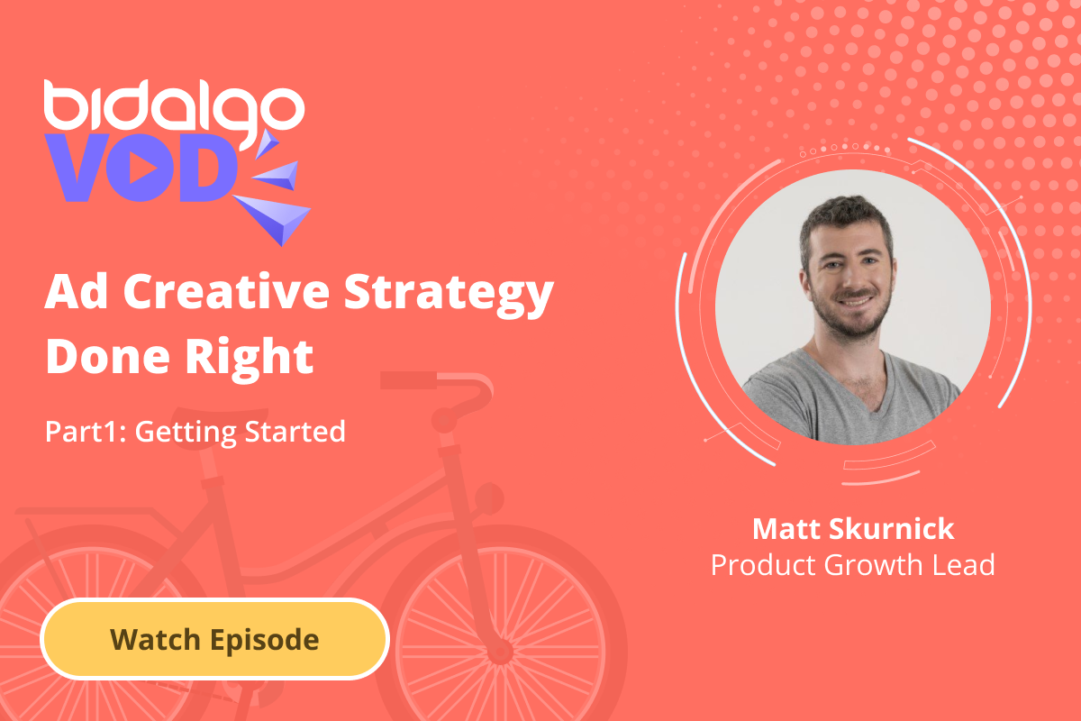 Creative Strategy done Right - Part 1